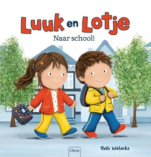 Luuk en Lotje. Naar school!