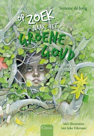 Op zoek naar het Groene Goud