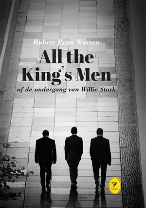 All the King's Men of de ondergang van Willie Stark