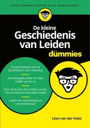 De kleine geschiedenis van Leiden voor Dummies