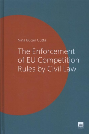 The enforcement of EU competition rules by civil law