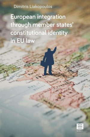 European integration through member states' constitutional identity in EU law