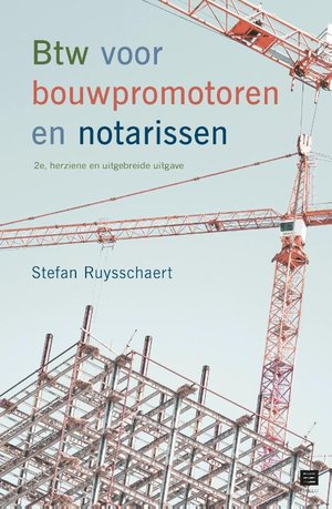 Btw voor bouwpromotoren en notarissen