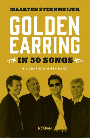 Golden Earring in 50 songs