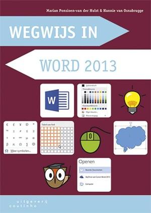 Wegwijs in word 2013