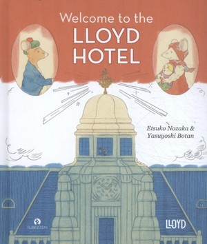 Welcome to the Lloyd Hotel