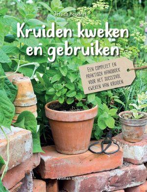 Kruiden kweken en gebruiken