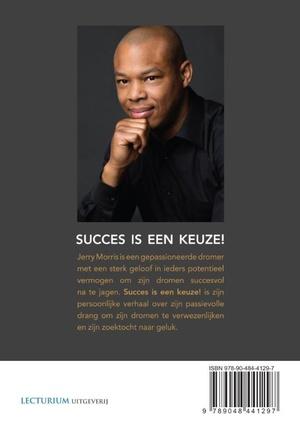 Succes is een keuze!