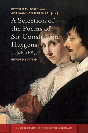 A selection of the poems of Sir Constantijn Huygens (1596-1687)