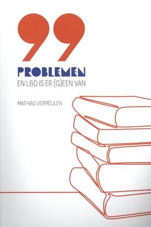 99 problemen en L&D is er (g)een van