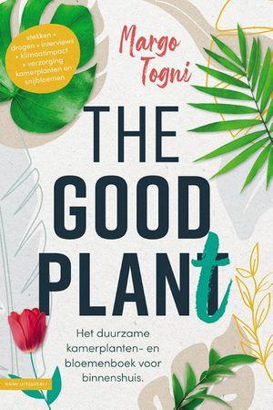 The good plant