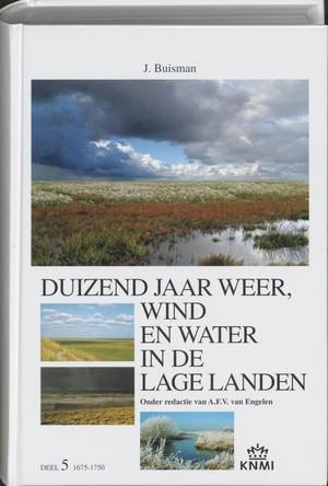 duizend jaar weer, wind en water in de Lage Landen V