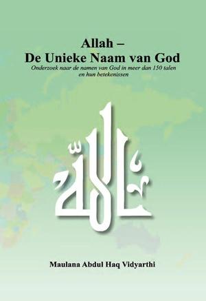Allah - De Unieke Naam van God