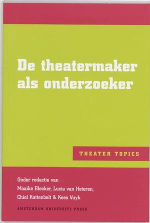 De theatermaker als onderzoeker