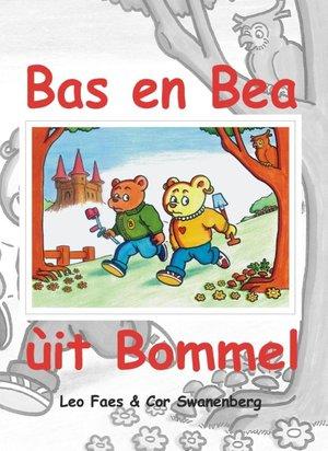 Bas en Bea ùit Bommel