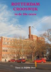Rotterdam Crooswijk In De 20e Eeuw