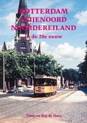Rotterdam Feijenoord Noordereiland In De 20e Eeuw