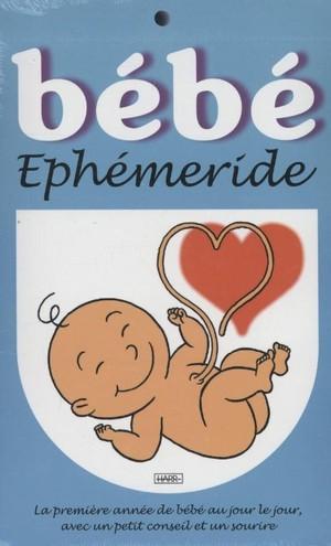 Bebe Ephemeride