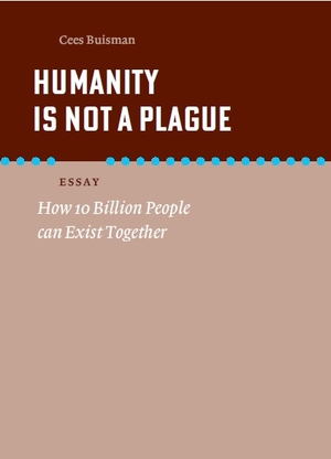 Humanity is not a plague