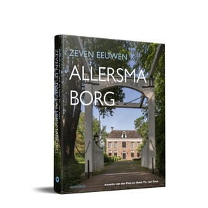 Zeven eeuwen Allersmaborg