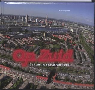 Op Zuid – De kunst van Rotterdam-Zuid