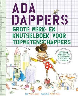 Ada Dappers grote werk- en knutselboek voor topwetenschappers