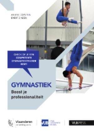 Gymnastiek: Boost je professionaliteit
