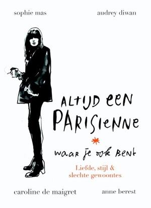 Altijd een Parisienne - waar je ook bent