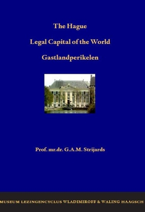 Th Hague, legal capital of the world