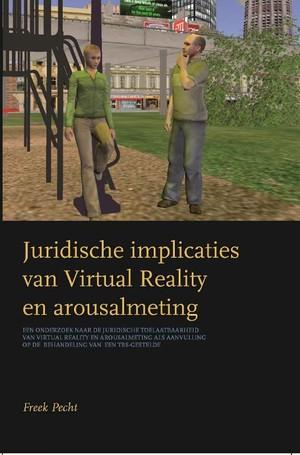 Juridische implicaties van Virtual Reality en arousalmeting