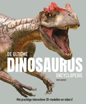 De ultieme dinosaurus encyclopedie