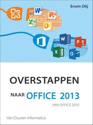 Overstappen naar Office 2013 van Office 2010