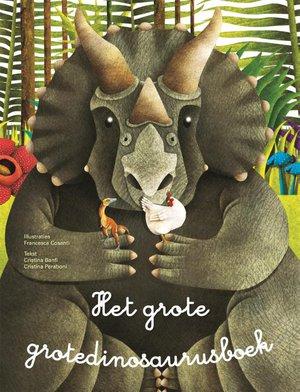 Het grote grotedinosaurusboek + Het kleine kleinedinosaurusboek