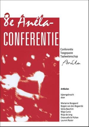 Artikelen van de 8e Anéla Conferentie Toegepaste Taalwetenschap 2015