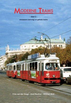 Moderne trams Deel 2 vierassers vervolg en gelede trams