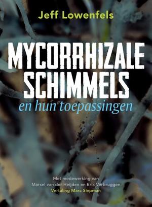 Mycorrhizale schimmels en hun toepassingen
