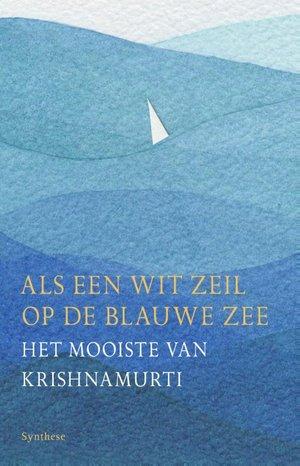 Als een wit zeil op de blauwe zee