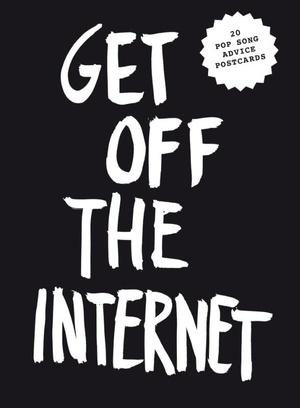 Get off the internet postcard block
