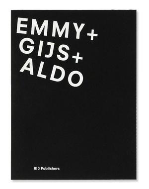 Gijs + Emmy + Aldo
