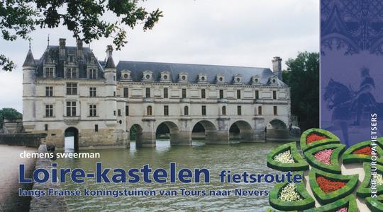 Loire kastelen fietsroute van Tours naar Nevers