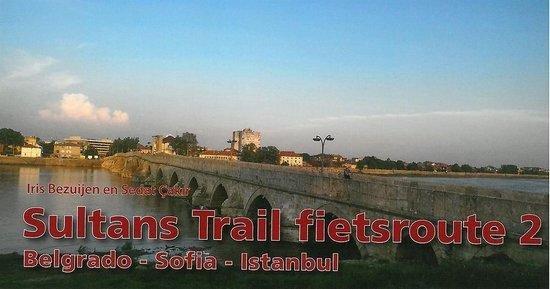 Sultans Trail fietsroute - Belgrado - Sofia - Istanbul
