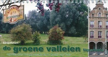 Groene valleien Sluis over Boulogne-sur-Mer en de Moezel naar Vaals