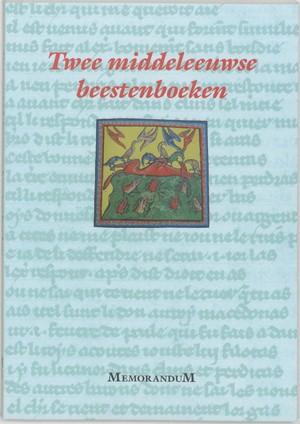 Twee middeleeuwse beestenboeken