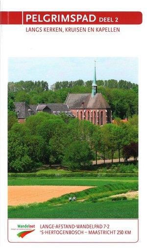 Pelgrimspad deel 2 LAW 7-2 Den Bosch - Maastricht