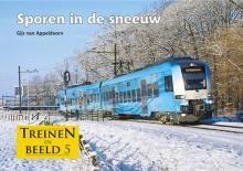 Treinen In Beeld 5 - Sporen In De Sneeuw