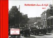 Rotterdam Door De Tijd Deel 1 Scheepvaartkwartier Cool En Stationsbuurt