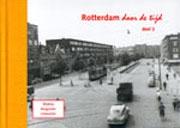 Rotterdam Door De Tijd Deel 2 Blijdorp Bergpolder Liskwartier