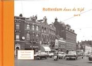 Rotterdam door de tijd deel 6 Oude Noorden