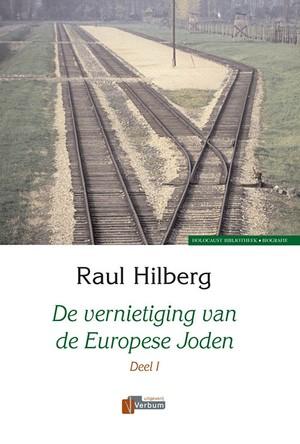 De vernietiging van de Europese Joden 1939-1945