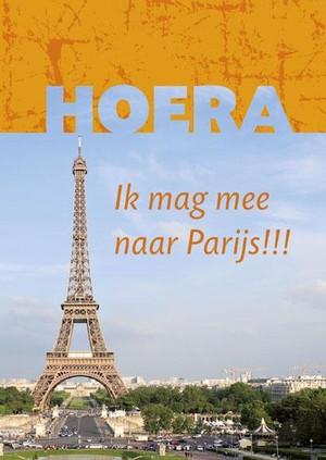 Hoera ik mag mee naar Parijs!!!